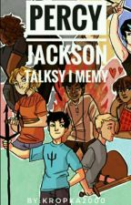 Talksy i Memy - Percy Jackson by Kropka2000