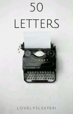 50 letters[completed] by lovelysleeper1