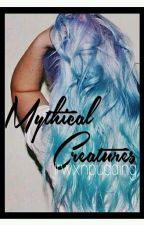 Mythical Creatures (HarryStylesFF)*ON HOLD* by irwxnpudding