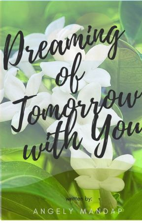 Dreaming of Tomorrow with You by AngelGandaDba