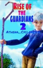 RISE of the GUARDIANS 2 by Athena_Cyclones12