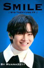 Smile •*( BTS TAEHYUNG FF )*• [Pausiert] by Muana2211