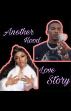 Another Hood Love Story  by ShamyaWilliams5