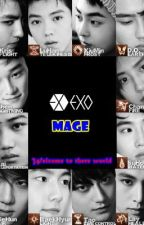EXO MAGE (On-hold) by PsycheSpellCaster