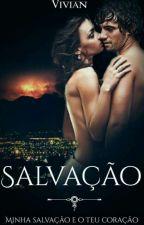 Salvação (Série Prisioneiros Livro lll) by Anarquia-A-V-M