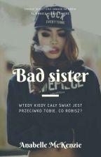Bad sister|1D by AnabellexMcKenzie