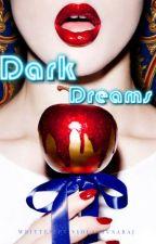 Dark Dreams (ENGLISH) by ViolaMusaraj