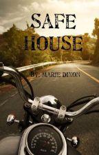 Safe House by staciemd87