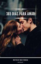 365 Dias Para Amar by Mly_15