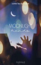Moonlight Hands by lliqhtred