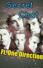 Secret Chat Ft. One Direction  by stylesmikky