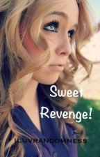 Sweet Revenge! by iluvrandomness