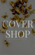 Glamorous Cover Shop {CLOSED} {NEW SHOP OPEN} by thatbeliever