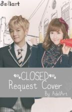 REQUEST COVER (CLOSED) by nochudell
