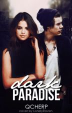 Dark Paradise ♔ Harry Styles(IN CURS DE EDITARE) by qCherp