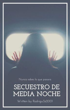 Secuestro de Media Noche by Rodrigu3z2001