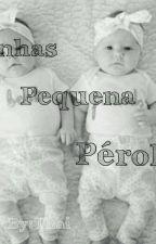 Minhas Pequenas Pérolas by ThaiiTrajano