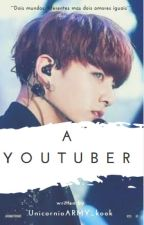 A Youtuber• Jjk by Aenakook_army