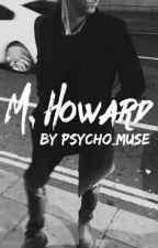 M. Howard by psycho_muse