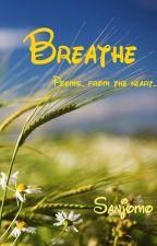 Breathe by Peaceluvah