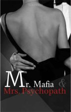 Mr. Mafia And Mrs. Physicopat by quinmelody87