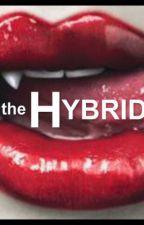 The Hybrids by mrskatjamalik