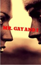 Mr. Gay and I by Meltingflame