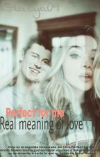 "Perfect for me ""real meaning of love"" by lucya09"
