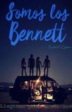 Somos los Bennett by Barbii0Cofre