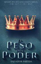 """El Peso Del Poder: """"La Asencion Al Trono"""" by ChakalP"""
