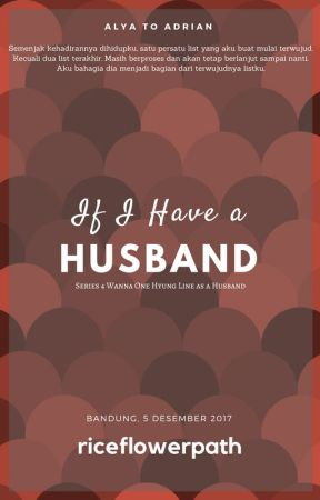 [Re] If I Have a Husband ⭕ by riceflowerpath