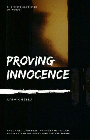 Proving Innocence  by arimichella