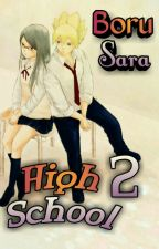 High School 2-BoruSara {Segunda Temporada Finalizada} by xBeatrizSts