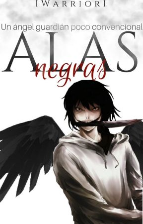 Alas negras | Jeff the killer love. by lWarriorl