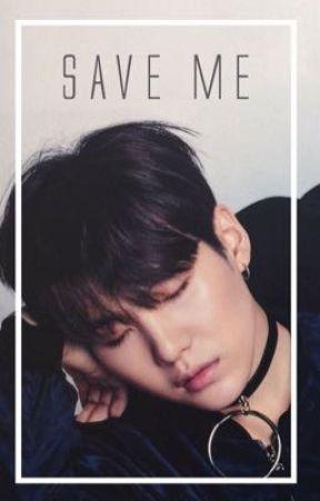 « Save Me »  by yoongisaveme
