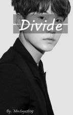 Divide [Min Yoongi] - Completed✅ (Proses Revisi) by MinSuga2609