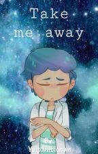 Take me away... (#Fnafhs) [Pausada] by -Mxlody-