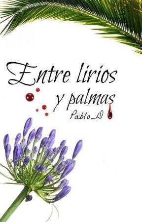 Entre lirios y palmas by Pablo_D