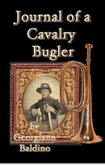 Journal of a Cavalry Bugler by Georgiann