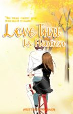 Love That Is Hidden by raniaxn