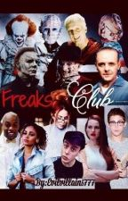 Freaks Club |Book 1| by Evilvillains777