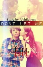 Don't let me Fall by UrhEyness