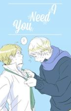 I need you by aph_teller