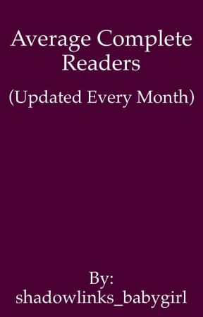 Average Complete Readers  by shadowlinks_babygirl