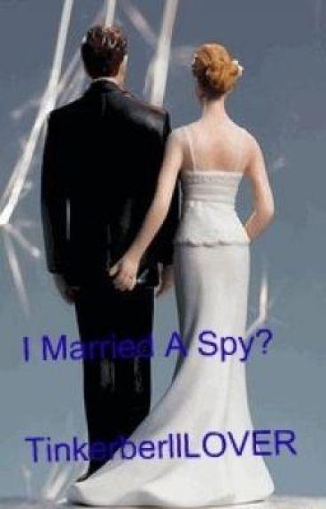 I Married A Spy? ( on Hold sorry)