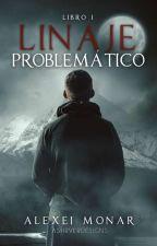 Linaje Problemático by AlexeiMonar
