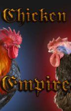 Chicken Empire by MaxDaChickenKing