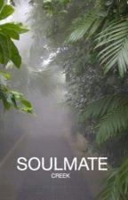 soulmate || creek by deaddrool