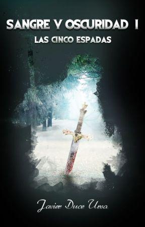 Las Cinco Espadas by ducexxx