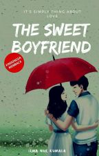 THE SWEET BOYFRIEND (COMPLETED) by Irma_nK